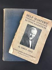 Sale 8539M - Lot 23 - Emile Coue, 'Self-Mastery through Conscious Autosuggestion'. First Edition. London: Allen & Unwin London, 1922. Some damage to spine.