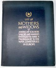 Sale 8639 - Lot 55 - List of Mothers and Widows of American soldiers Sailors and marines entitled to make a Pilgrimage to the War Cemeteries in Europe pu...