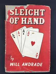 Sale 8539M - Lot 25 - Will Andrade, 'Sleight of Hand'. First Edition. Self-published by Will Andrade, Melbourne 1945. Grey hardcover with red dustjacket...