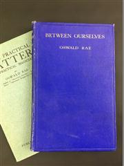 Sale 8539M - Lot 27 - Two Oswald Rae vols., Between Ourselves: A Book of Exclusive Magic. First Edition. Published by the Author, 1926. Bright blue clot...