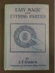 Sale 8539M - Lot 28 - J. F. Orrin, Easy Magic for Evening Parties. London: Jarrolds. Blue cloth hardcover
