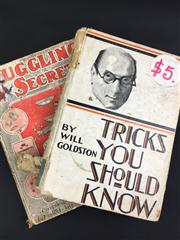 Sale 8539M - Lot 31 - Two Will Goldston vols., 'Juggling Secrets'. London: The Magician Ltd. Scarce copy, c. 1912. Hardcover with juggler illustration, in.