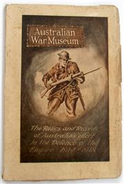 Sale 8639 - Lot 67 - Australian War Museum Guide Book, First Edition, the Relics and Records of Australia's Effort in the Defence of the Empire 1914-1918...