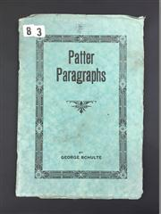 Sale 8539M - Lot 56 - George Schulte, 'Patter Paragraphs'. First Edition. Published  by the Author, Chicago, 1921.