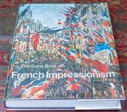 Sale 8568A - Lot 72 - Diane Kelder, The Great Book of French Impressionism, Artabras Book, 1980