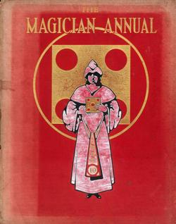 Sale 7919A - Lot 1822 - The Magician Annual, Edited by Wil Goldston, 3 Volumes