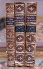 Sale 8568A - Lot 110 - Edited by Charles Knight, Half Hours with the Best Authors, 2 volumes, London, together with Blundts Christian Church